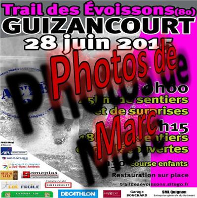 Trail des Evoissons 2015 - Photos de Marc (Guizancourt - dép80 - 18/45km - Dim28/06/2015)