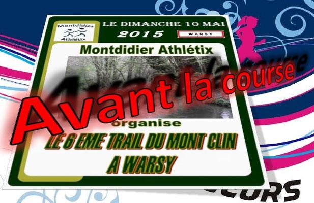 Trail du Mont Clin 2015 - l'avant course (Warsy - dép80 - 15/25km - Dim10/05/2015)