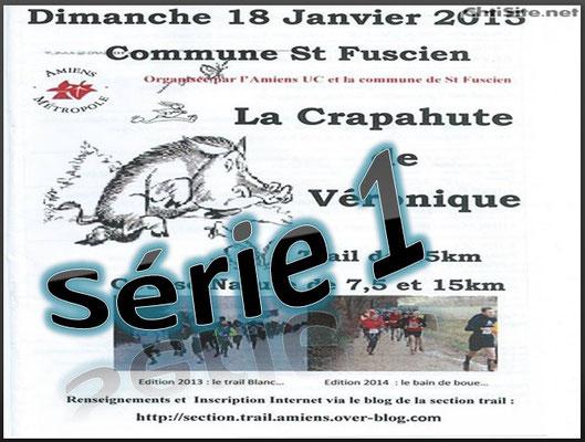 La Crapahute 2015 - Série1 (St Fuscien - dép80 - 8/15/25km - Dim18/01/2015)