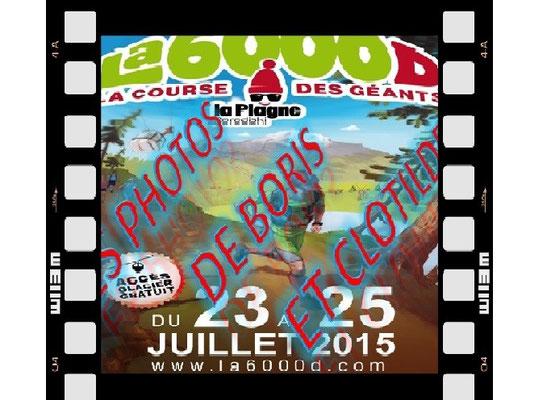 La Serial-6000D (La Plagne - dép73 - 1,5/5/12/28/65km - Ven24&Sam25/07/2015)