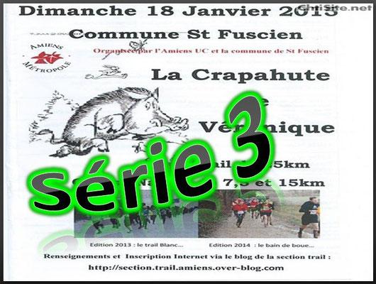 La Crapahute 2015 - Série3 (St Fuscien - dép80 - 8/15/25km - Dim18/01/2015)