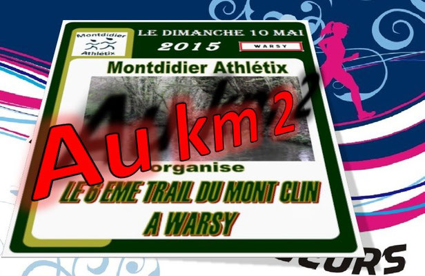Trail du Mont Clin 2015 - au km2 (Warsy - dép80 - 15/25km - Dim10/05/2015)