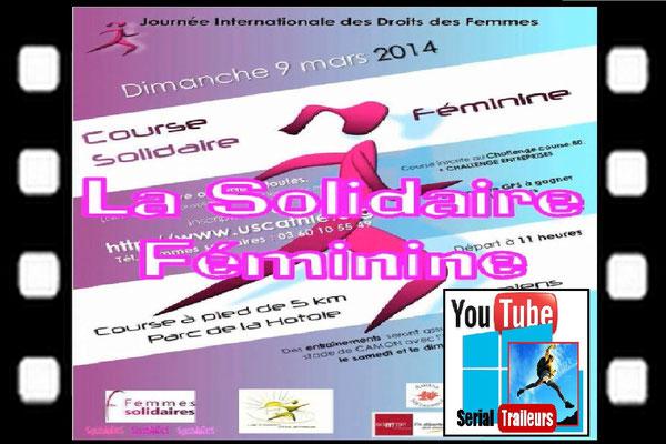 La Solidaire Féminine (Amiens - 5km - Dim09/03/2014)