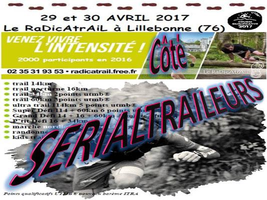 Radicatrail - Côté SerialTraileurs (Lillebonne - dép76 - 14/16/34/60/114km - Sam29&Dim30/04/2017)