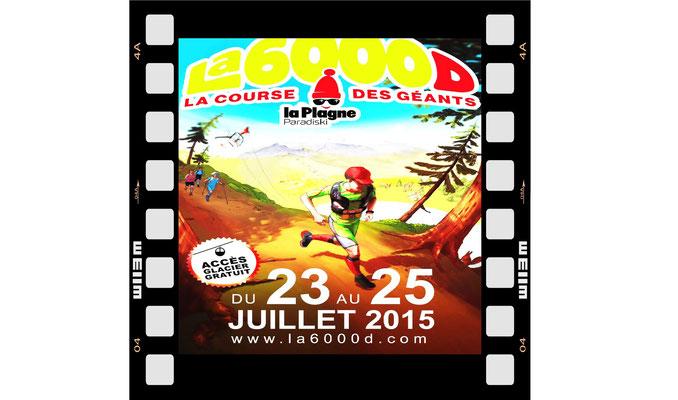 La 6000D 2015 (La Plagne - dép73 - 1,5/5/12/28/65km - Ven24&Sam25/07/2015)