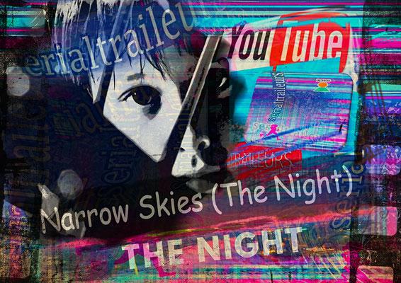 Narrow Skies (The Night)