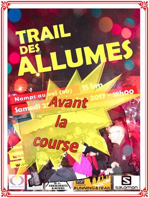Trail des Allumés 2017 - Avant la course (Namps auVal - dép80 - 15km - Sam25/11/2017)