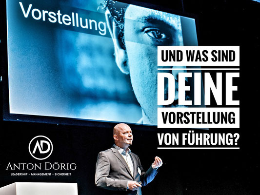 Anton Dörig: Top-Speaker / Autor für Leadership und Management!