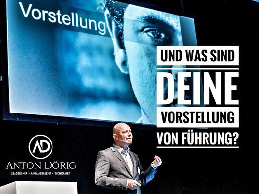 Anton Dörig: Top-Speaker / Autor für Leadership und Management!