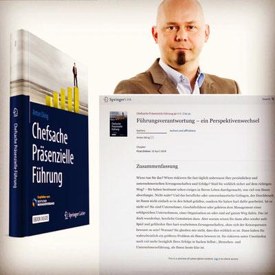 Anton Dörig: Keynote Speaker und Autor für Leadership - Management - Sicherheit --> Präsenzielle Führung!®