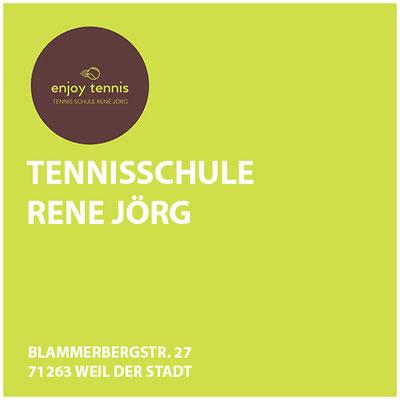 Tennis Schule Rene Jörg     Blammerbergstr. 27 71263 Weil der Stadt