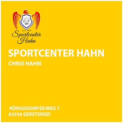 Sportcenter Hahn  Chris Hahn     Königsdorfer Weg 7  82538 Geretsried