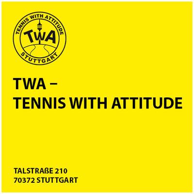 TWA – Tennis with Attitude     Talstraße 210 70372 Stuttgart
