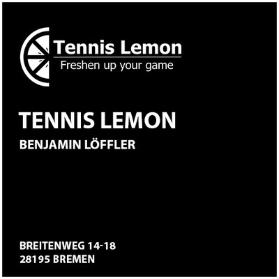 Tennis Lemon  Benjamin Löffler     Breitenweg 14-18   28195 Bremen