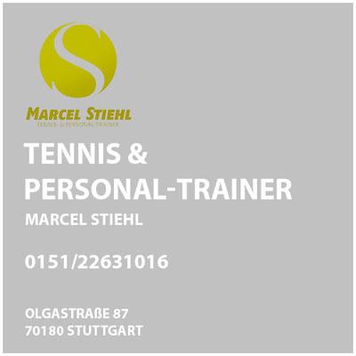 Tennis & Personal-Trainer  Marcel Stiehl     Olgastraße 87  70180 Stuttgart