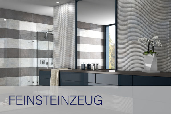 Showroom - Feinsteinzeug