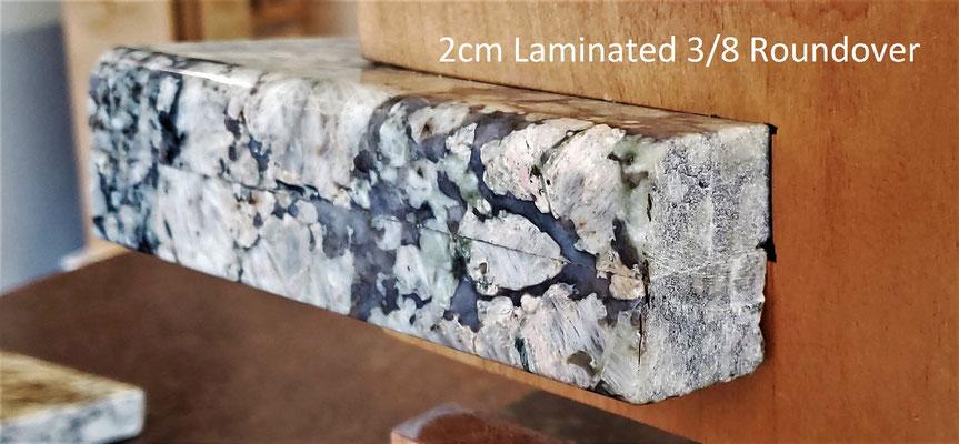 2cm Laminated 3/8 Roundover - Upgrade