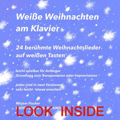 Noten lesen - ganz einfach! Weiße Weihnachten am Klavier - Mirjam Fischer