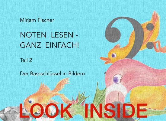 Noten lesen - ganz einfach! Der Bassschlüssel in Bildern - Idee, Text, Illustrationen Mirjam Fischer