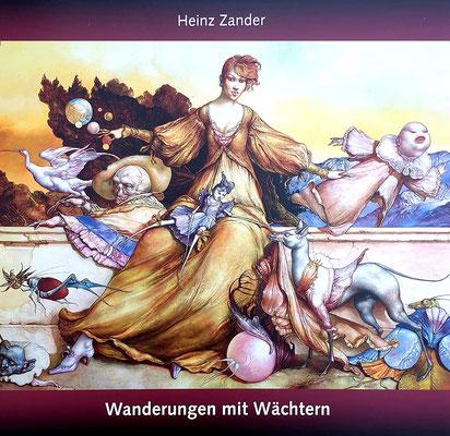 """Heinz Zander - """"Wanderungen mit Wächtern"""", Galerie Thoms 2017, 52 Seiten, 22x23cm, mit zahlreichen Abb. und Texten von Heinz Zander und Hans Bruckschlegel - 10 EUR"""