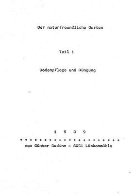 """Deckblatt """"Der naturfreundlihe Garten"""" Teil 1 Bodenpflege und Düngung, Günter Budina, Lückenmühle, 1989"""