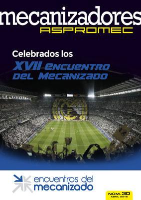 Revista Mecanizadores Aspromec 30. Abril 2016