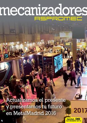 Revista Mecanizadores Aspromec 36. Noviembre 2016