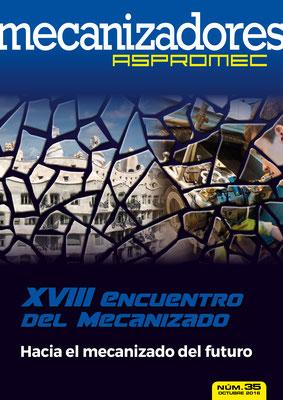 Revista Mecanizadores Aspromec 35. Octubre 2016