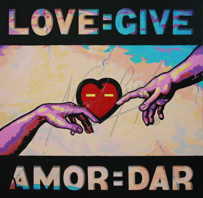 LOVE=GIVE by Nasel. Acrylic on canvas