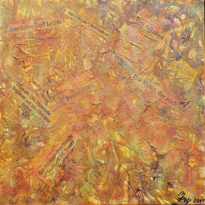 YELLOW PRESS; 60x60 cm; Mixed Media auf Leinen; Preis € 300,-