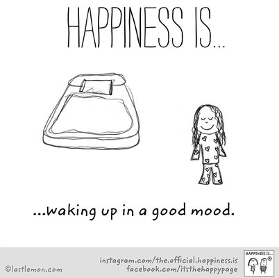 Happiness is ... waking up in a good mood lastlemon happy page Glück ist für Stunden in der Nacht zu reden
