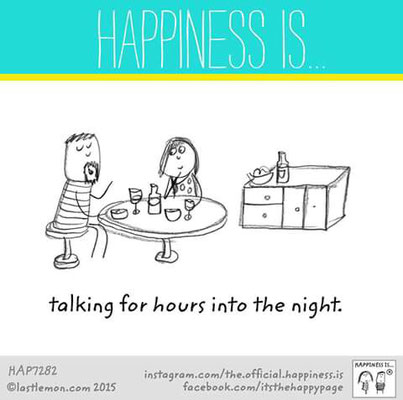 Happiness is ... talking for hours into the night lastlemon happy page Glück ist mit guter Laune aufzuwachen