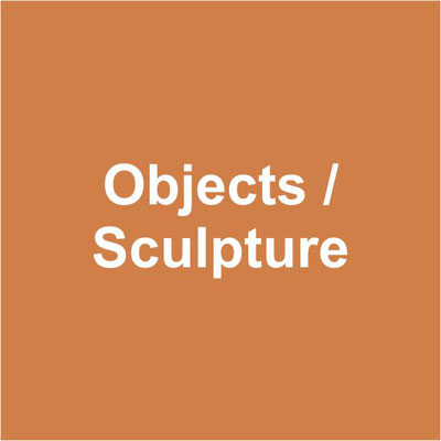 Objects / Sculpture