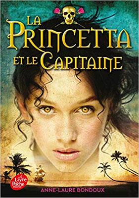 La Princetta et le capitaine, Hachette, Livre de Poche, 2015