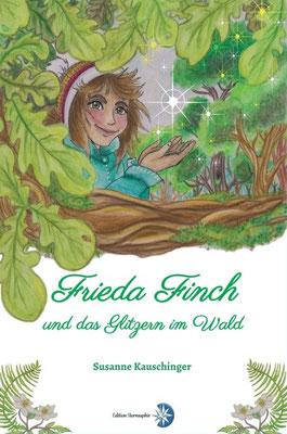 Frieda Finch und das Glitzern im Wald