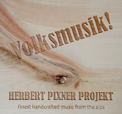Herbert Pixner Projekt | Volksmusik (Zirbenholz) pixBOXes