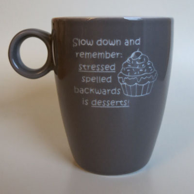 Tasse mit Lasergravur Remember Stressed spelled backwards is desserts