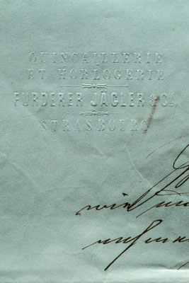 Detailaufnahme, Geschäftsbrief Fürderer Jaegler & Cie.,Straßburg 1852
