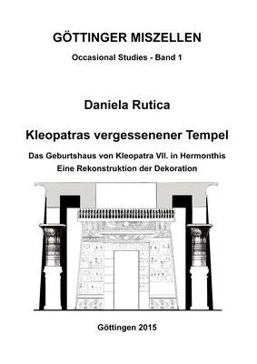 Kleopatras vergessener Tempel, 1. Auflage 2015