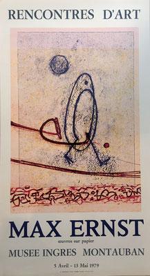 Max ERNST  , affiche lithographique/ original poster lithograph, 1979  , information et prix sur demande