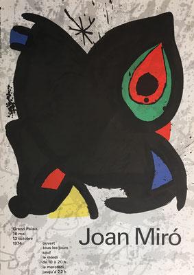 Joan Miro Affiche de l exposition Miro à Paris, au Grand Palais du 18 mai au 13 octobre 1974. 60 x 43 cm.