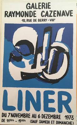 Carl Liner , affiche lithographique en couleurs . Galerie Raymond Cazenave, Paris , 1973 60,5 x 36,5 cm