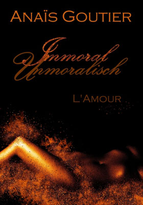 Immoral Unmoralisch L'Amour Amazon