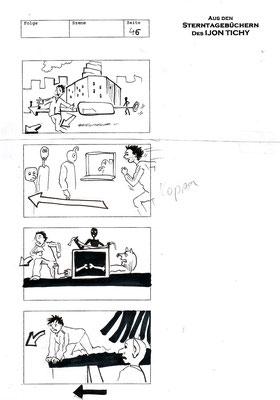 Ijon Tichy - Raumpilot I;  Produktion / Production: Sabotage Films GmbH;  Regie / Director: Randa Chahoud, Dennis Jacobsen, Oliver Jahn