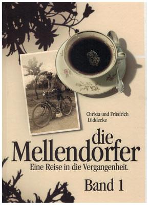 Die Mellendorfer- Eine Reise in die Vergangenheit von Christa und Friedrich Lüddecke