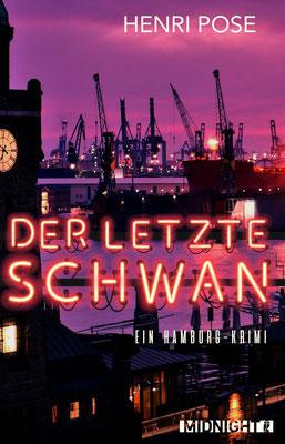 Der Letzte Schwan - Ein Hamburg Krimi