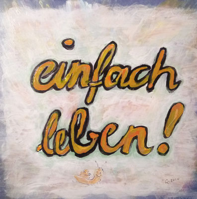"Motivations-Fliese ""Einfach leben"", Constanze Claus"