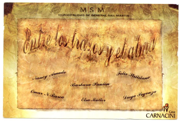 Flyer of the group exhibition ''Entre los trazos y el alma'' at the Casa Carnacini Museum, Buenos Aires, Febraury 2010.