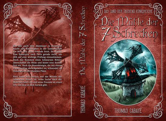 """Buchumschlagsgestaltung - Das Land der tausend Königreiche """" Die Mühle der 7 Schrecken"""" Thomas Cabayé  / Fantasybuchcover"""