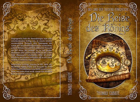 """Buchumschlagsgestaltung - Das Land der tausend Königreiche """" Die Reise des Königs"""" Thomas Cabayé  / Fantasybuchcover"""
